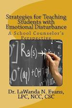 Strategies for Teaching Students with Emotional Disturbance