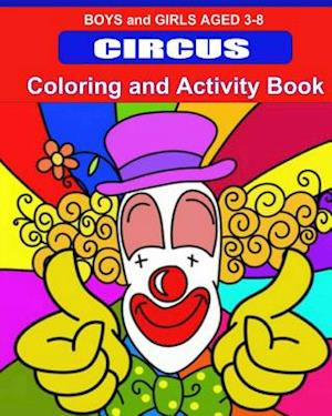 Circus Coloring and Activity Book af Kaye Dennan