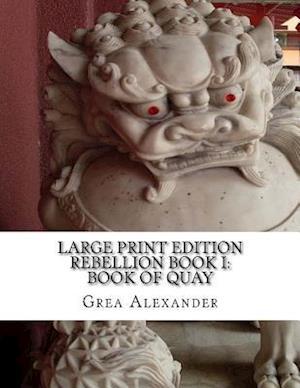 Rebellion Book I af Grea Alexander