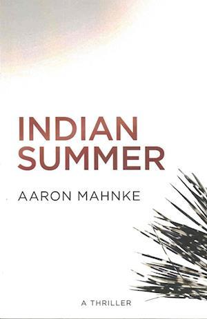 Indian Summer af Aaron Mahnke