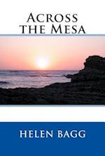 Across the Mesa af Helen Bagg