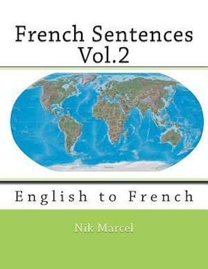 French Sentences Vol.2 af Nik Marcel, Monique Cossard, Robert Salazar