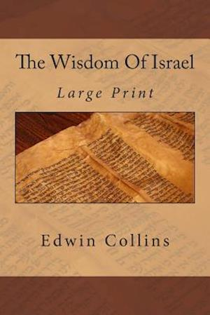 The Wisdom of Israel af Edwin Collins