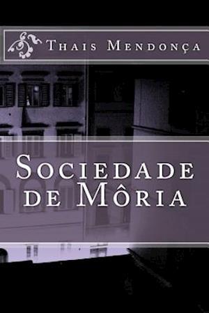 Sociedade de Moria af Thais Mendonca