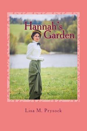Hannah's Garden af Lisa M. Prysock