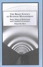 The Brain Science of Business Management