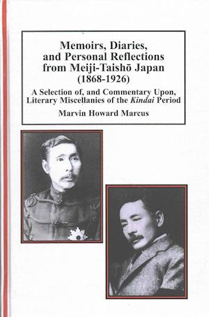 Bog, hardback Memoirs, Diaries, and Personal Reflections from Meiji-taisho Japan 1868-1926 af Marvin Howard Marcus