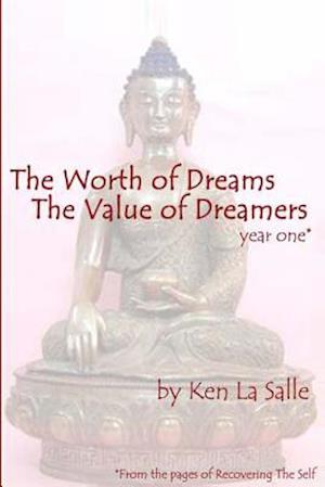 The Worth of Dreams the Value of Dreamers af Ken La Salle