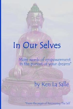 In Our Selves af Ken La Salle