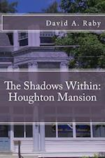 The Shadows Within af David A. Raby