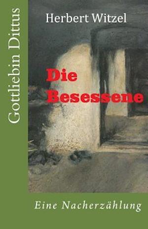 Die Besessene af Herbert Witzel