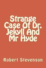 Strange Case of Dr. Jekyll and MR Hyde af Robert Louis Stevenson, MR Robert Louis Stevenson