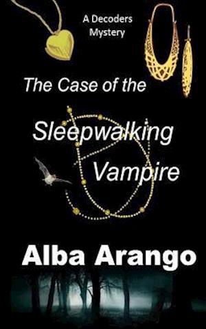 The Case of the Sleepwalking Vampire af Alba Arango