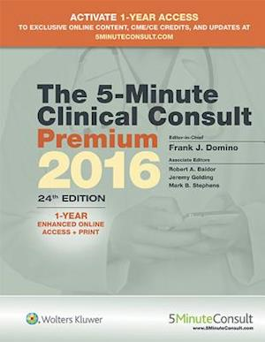 The 5-Minute Clinical Consult Premium 2016 af Frank J. Domino, Robert A. Baldor, Jeremy Golding
