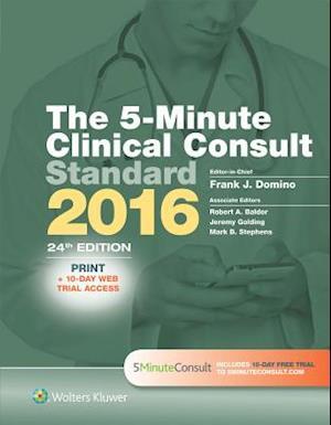 The 5-Minute Clinical Consult Standard 2016 af Frank J. Domino, Robert A. Baldor, Jeremy Golding