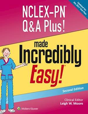 Bog, paperback NCLEX-PN Q&A Plus! Made Incredibly Easy! af Leigh W. Moore