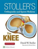 Stoller's Orthopaedics and Sports Medicine - the Knee