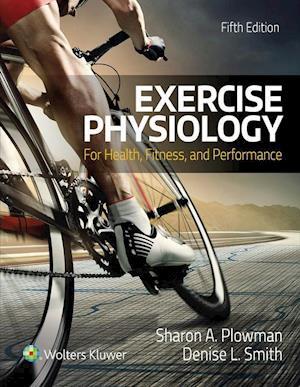 Bog, hardback Exercise Physiology for Health Fitness and Performance af Sharon Plowman