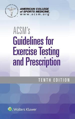 Bog, paperback Acsm's Guidelines for Exercise Testing and Prescription af American College of Sports Medicine