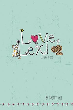 Love, Lexi af Sherry Kyle