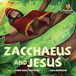 Zacchaeus and Jesus / Jesus and Zacchaeus (Flip Side Stories)
