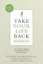 Take Your Life Back Workbook