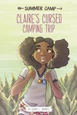 Claire's Cursed Camping Trip (Summer Camp)
