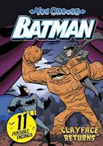 Clayface Returns (Dc Super Heroes You Choose Stories Batman)