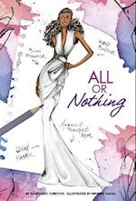 All or Nothing (Chloe by Design)