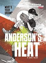 Anderson's Heat (Whats Your Dream)