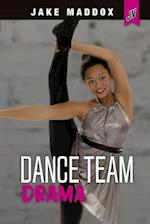 Dance Team Drama (Jake Maddox Jv Girls)