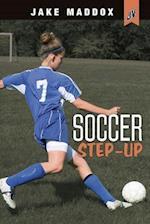 Soccer Step-Up (Jake Maddox Jv Girls)