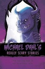 The Boy Who Was It (Michael Dahls Really Scary Stories)