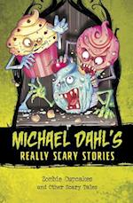 Zombie Cupcakes (Michael Dahls Really Scary Stories)