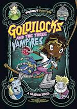 Goldilocks and the Three Vampires (Far Out Fairy Tales)
