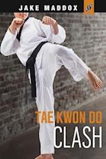 Tae Kwon Do Clash (Jake Maddox JV)