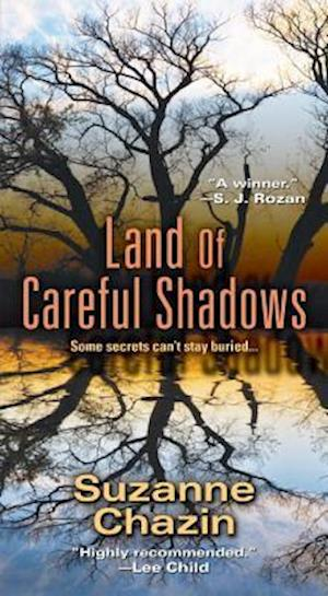 Land of Careful Shadows af Suzanne Chazin