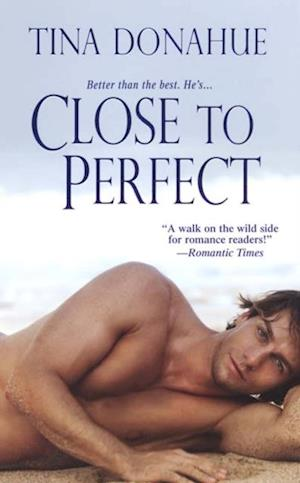Close To Perfect af Tina Donahue