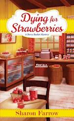 Dying for Strawberries af Sharon Farrow