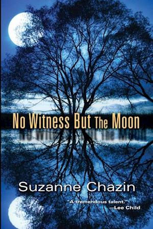 No Witness but the Moon af Suzanne Chazin