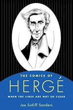 The Comics of Herge (Critical Approaches to Comics Artists)