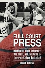Full Court Press (Race, Rhetoric, and Media)