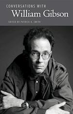 Conversations with William Gibson (Literary Conversations)