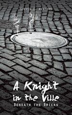 A Knight in the Ville af Steven E. Winters