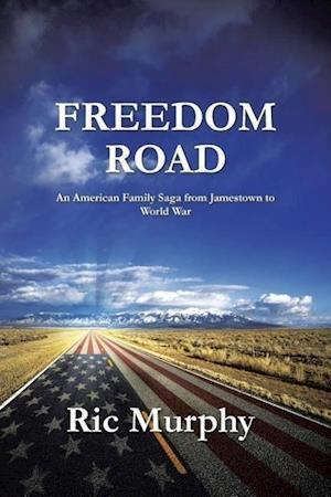 Freedom Road af Ric Murphy