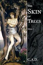 The Skin of Trees af C. A. D.