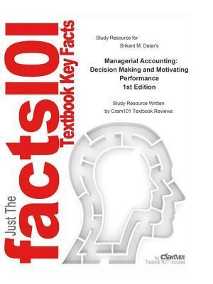 Managerial Accounting, Decision Making and Motivating Performance af CTI Reviews