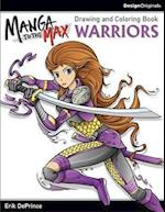 Warriors Drawing and Coloring Book (Manga to the Max)