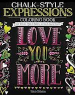 Chalk-Style Expressions Coloring Book (Chalk Style)