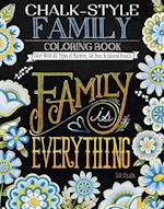 Chalk-Style Family Coloring Book (Chalk Style)